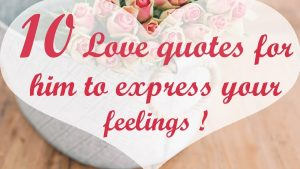 10 Love quotes for him to express your feelings @It's Kaylee
