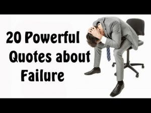20 Powerful Quotes about Failure That Will Lead You To Success