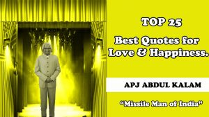 Abdul kalam Quotes for love and happiness