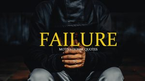 Motivational Quotes About Failure | How To Deal With Failure Quotes