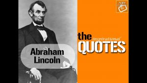 Quotes for People By People  (Abraham Lincoln- Great example of Failure to Massive Success)