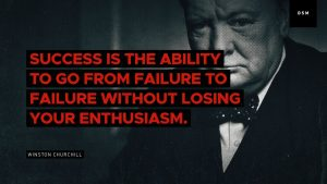 Sales Motivation Quote: Success is the ability to go from failure to failure without…