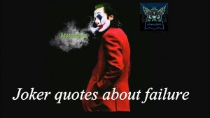 joker quotes about failure