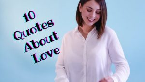 10 Quotes About Love