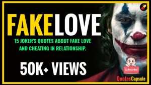 15 JOKER QUOTES ABOUT FAKE LOVE || CHEATING IN RELATIONSHIP || JOKER QUOTES || QUOTES 2020