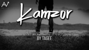 Kamzor   Rap by Tagee Powered by Abby Viral