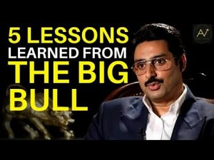 5 Life Lessons from The Big Bull   Abby Viral