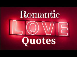 20 ROMANTIC LOVE QUOTES For Valentines/ Love Month.