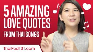 5 Amazing Love Quotes From Thai Songs
