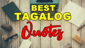 Best Tagalog Quotes