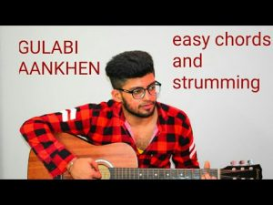 Easy guitar lesson | gulabi aankhen | easy chords and strumming