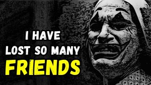 I Have Lost So Many Friends | Guru Quotes