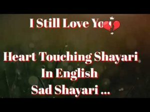 I still Love You | very heart touching sad Shayari in English| sad love quotes for WhatsApp status😢