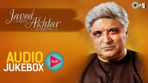 Javed Akhtar Hit Song Collection – Full Songs Audio Jukebox
