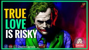 Joker Quotes About True Love    True Love Quotes    Love Quotes    Joker Quotes    Quotes 2021