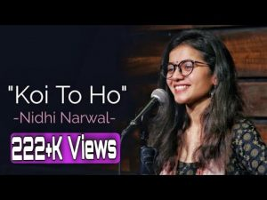 Koi To Ho    By Nidhi narwal awesome poetry…. part 2