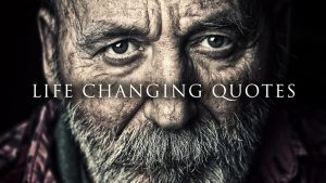Life Changing Quotes