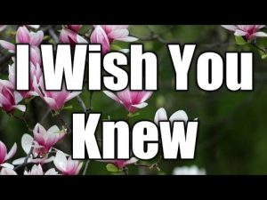 Love Poem | Love Quotes | I Wish You Knew | Love Letter | I Love You | Poem