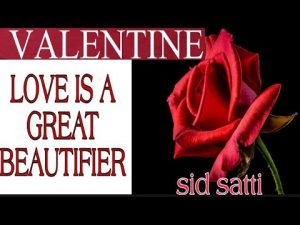 Love quotes | valentines quotes | love quotes in english | voice of sid | sid satti| valentines day