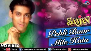 Pehli Baar Mile Hain – HD VIDEO SONG | Salman Khan | Saajan | 90's Best Bollywood Hindi Song
