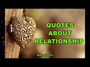 Quotes About Relationship #1 || Relationship Quotes || Love, Family, Friends || Best Quotes
