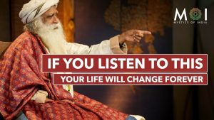 Sadhguru Life Changing Speech – DON'T MISS IT! Most Inspiring Speech For 2019 | Mystics of India