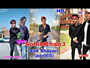 SohibKhan3 (TikTok)Sad Shayari Love story Videos (part65)2020 New Video viral (Star Team)