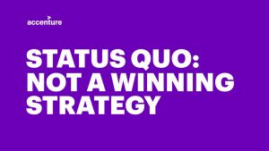 Status Quo: Not a winning strategy for government leaders