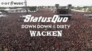 """Status Quo """"In The Army Now"""" (Live at Wacken 2017) – from """"Down Down & Dirty At Wacken"""""""