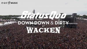 """Status Quo """"Whatever You Want"""" (Live at Wacken 2017) – from """"Down Down & Dirty At Wacken"""""""