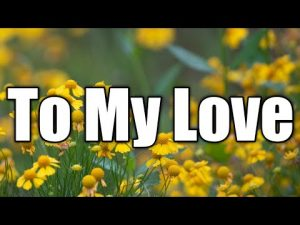 To My Love | Love Quotes | Love Poem | | Love Letter | I Love You | Poem