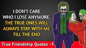 Top 10 True friendship Quotes || Joker Quotes on True Friendship || Close and Loyal Friends Quotes