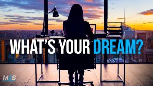 WHAT'S YOUR DREAM? – Powerful Study Motivation