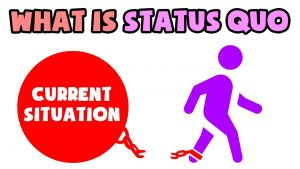 What is Status Quo | Explained in 2 min