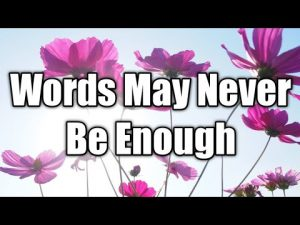 Words Are Not Enough| Love Quotes | Love Poem | I Love You | Poem | Love Letter | Quotes
