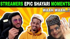 When Streamers became *Shayar* | Streamers Epic Shayari Moments | Ft. Carryminati, Regaltos, Scout