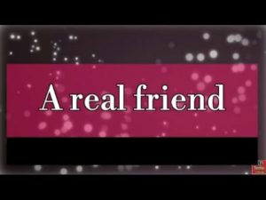A real Friend  ❤Heart Touching friendship status lines in hindi  ❤ Love Dosti Video