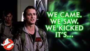 Best Movie Quotes | GHOSTBUSTERS