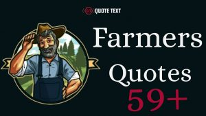 Farmers Quotes 1.0 | Beautiful and Inspirational