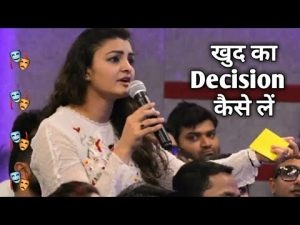 How to take our own Right decisions in Hindi | motivation video in Hindi