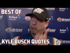 Kyle Busch's best, funniest, most memorable quotes of all time | NASCAR