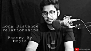 Long Distance Relationship | Poetry By Mojis | Hindi Poetry | Alfaz me Dard