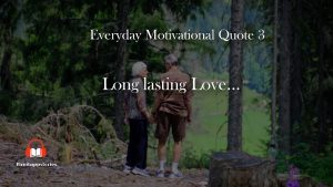 Long lasting Love | Motivational Quote | Quotes whatsapp Status | Fireituppstories | No.3 | June 7