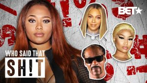 Love & Hip Hop's Teairra Marí Guesses Famous Quotes By Beyoncé, Issa Rae & More | Who Said That Sh**