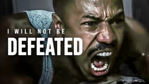I WILL NOT BE DEFEATED – Powerful Motivational Speech