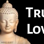 True Love | Buddha Quotes On Love And WhatsApp Status | Love Quotes | Love Status | MIND SHIFT